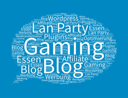 Affiliate – WordPress Optimisation – Werbung – Plugins – LAN-Party – Essen – Gaming