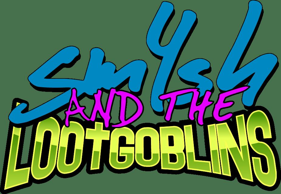 sm4sh & the Lootgoblins